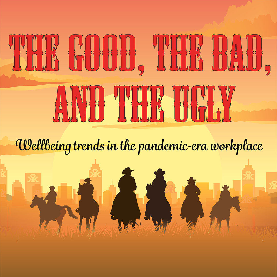The Good, The Bad, and the Ugly - Wellbeing Trends